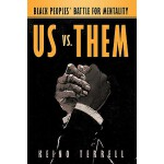 【预订】Us vs. Them: Black Peoples' Battle for Mentality