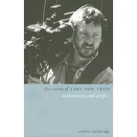 【预订】The Cinema of Lars Von Trier: Authenticity and Artifice&