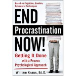 【预订】End Procrastination Now!: Get It Done with a Proven Psy