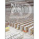 【预订】Machine Landscapes 9781119453017