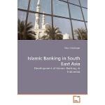 【预订】Islamic Banking in South East Asia