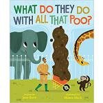 【预订】What Do They Do with All That Poo? 9781481479868