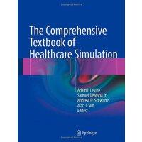 【预订】The Comprehensive Textbook of Healthcare Simulation 978