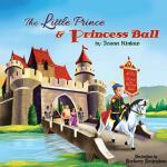 【预订】The Little Prince & Princess Ball