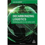 【预订】Decarbonizing Logistics 9780749483807