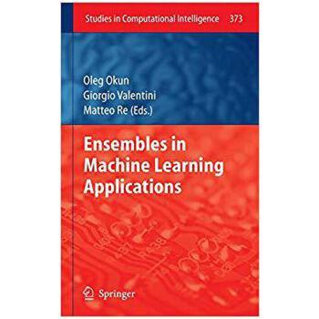 【预订】Ensembles in Machine Learning Applications 9783642229091 美国库房发货,通常付款后3-5周到货!