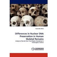 【预订】Differences in Nuclear DNA Preservation in Human Skelet