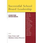 【预订】Successful School Board Leadership: Lessons from Superi