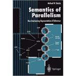 【预订】Semantics of Parallelism 9783540760597