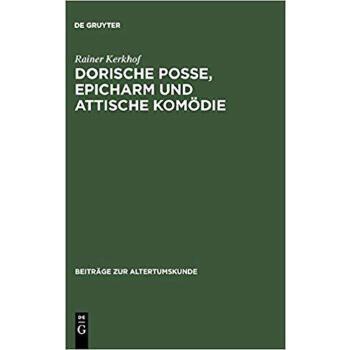 【预订】Dorische Posse, Epicharm Und Attische Kom Die 9783598776960 美国库房发货,通常付款后3-5周到货!