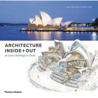 Architecture Inside + Out: 50 Iconic Buildings in Detail 建筑内