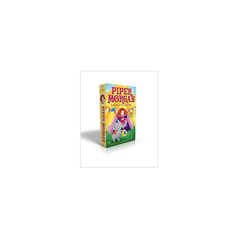 【预订】Piper Morgan Summer of Fun Collection Books 1-4: Piper Morg... 9781481499781 美国库房发货,通常付款后3-5周到货!