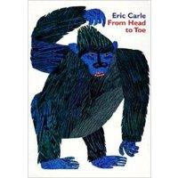 [现货]英文原版 From Head to Toe 从头到脚 Eric Carl 儿童绘本