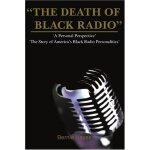 【预订】The Death of Black Radio: The Story of America's Black