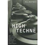 【预订】High Techne: Art and Technology from the Machine Aesthe