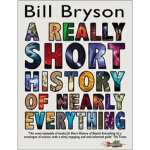 A Really Short History of Nearly Everything Bill Bryson(比尔・