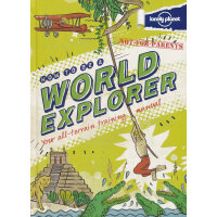 Not For Parents: How To Be A World Explorer 《孤独的星球:如何成为世界冒险