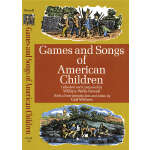 Games and Songs of American Children (【按需印刷】)