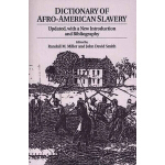 【预订】Dictionary of Afro-American Slavery: Updated, with a Ne