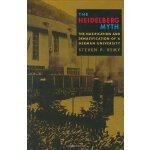 【预订】The Heidelberg Myth: The Nazification and Denazificatio