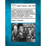 【预订】A Treatise on the Law of Commercial Paper: Containing a