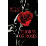 【预订】Thorns on Roses