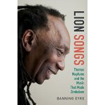 【预订】Lion Songs: Thomas Mapfumo and the Music That Made Zimb