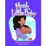 【预订】Hush, Little Baby Big Book 9781493882663