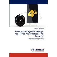 【预订】GSM Based System Design for Home Automation and Securit