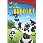 【预订】Stem Careers: Reinventing Robotics (Grade 7) 9781493836