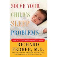 【预订】Solve Your Child's Sleep Problems: New, Revised, and Ex