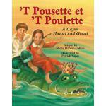 【预订】`t Pousette Et `t Poulette: A Cajun Hansel and Gretel