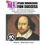 【中商海外直订】Shakespeare Monologue Audition Success