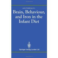 【预订】Brain, Behaviour, and Iron in the Infant Diet