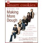 【预订】The Smart Cookies' Guide to Making More Dough: How Five