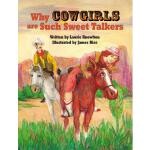 【预订】Why Cowgirls Are Such Sweet Talkers