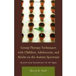 【预订】Group Therapy Techniques with Children, Adolescents, an