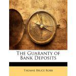 【预订】The Guaranty of Bank Deposits