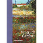 Vincent's Gardens: Paintings and Drawings by van Gogh 梵高画的花