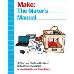 【预订】Make: The Maker's Manual: A Practical Guide to the New