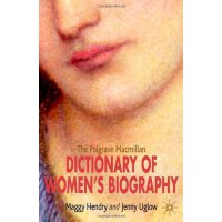 【预订】The Palgrave MacMillan Dictionary of Women's Biography: