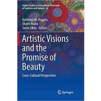 【预订】Artistic Visions and the Promise of Beauty: Cross-Cultu