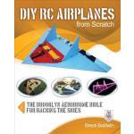 【预订】DIY Rc Airplanes from Scratch: The Brooklyn Aerodrome B