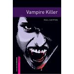 Oxford Bookworms Library: Starter Level: Vampire Killer 牛津书