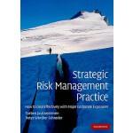 【预订】Strategic Risk Management Practice: How to Deal Effecti