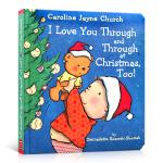 【顺丰包邮】英文原版 I Love You Through and Through at Christmas,Too!