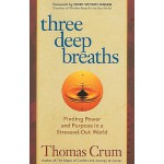 【预订】Three Deep Breaths: Finding Power and Purpose in a Stre