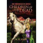【预订】The Chronicles of Articia: Children of the Dead