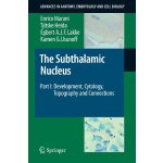 【预订】The Subthalamic Nucleus: Part I: Development, Cytology,
