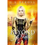 【预订】Beyond Magic: The Hybrid Trilogy Book 3